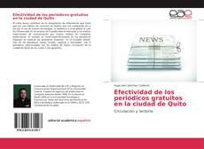 Portada del libro de Efectividad de los periódicos gratuitos en la ciudad de Quito