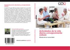 Portada del libro de Actividades de la vida diaria y envejecimiento exitoso
