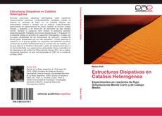 Portada del libro de Estructuras Disipativas en Catálisis Heterogénea