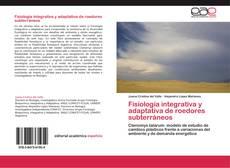Capa do livro de Fisiología integrativa y adaptativa de roedores subterráneos
