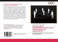 Bookcover of Impacto de la deseabilidad social en las evaluaciones de capacitación