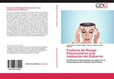 Bookcover of Factores de Riesgo Psicosocial en una Institución del Gobierno
