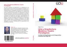 Portada del libro de Arte y Arquitectura Moderna: Cuatro Paradigmas