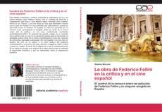 La obra de Federico Fellini en la crítica y en el cine español kitap kapağı
