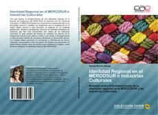 Couverture de Identidad Regional en el MERCOSUR e Industrias Culturales