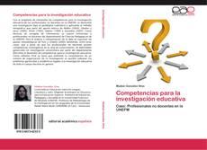 Bookcover of Competencias para la investigación educativa
