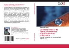Bookcover of Control no lineal de vehículos marinos subactuados no holónomos
