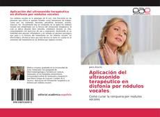 Capa do livro de Aplicación del ultrasonido terapéutico en disfonia por nódulos vocales