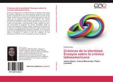 Buchcover von Crónicas de la identidad. Ensayos sobre la crónica latinoamericana