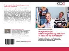 Programación Neurolingüística y servicio al usuario de bibliotecas的封面