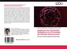 Copertina di Implicancias del Estrés Oxidativo en el Fenotipo de Células Cancerosas