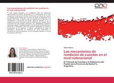 Copertina di Los mecanismos de rendición de cuentas en el nivel subnacional