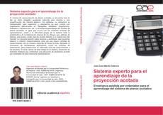 Capa do livro de Sistema experto para el aprendizaje de la proyección acotada