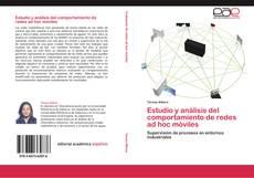 Estudio y análisis del comportamiento de redes ad hoc móviles的封面
