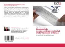 Bookcover of Desigualtats socioeconòmiques i salut maternoinfantil a Bolívia