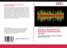 Bookcover of Estudio y Desarrollo de Técnicas de Conversión de Voz