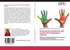 Bookcover of Evaluación temprana del desarrollo lingüístico infantil