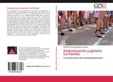 Comunicación y género: La Familia的封面