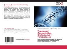 Buchcover von Toxicología, Genotoxicidad, Citotoxicidad y Teratogénesis