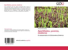 Bookcover of Aportillados, yuveros, medieros