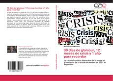 Bookcover of 30 días de glamour, 12 meses de crisis y 1 año para recordar