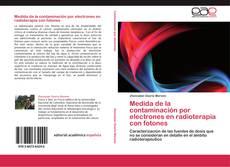 Portada del libro de Medida de la contaminación por electrones en radioterapia con fotones