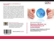Обложка Diabetes Mellitus: su afrontamiento y el autocuidado