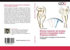 Couverture de Efecto reductor de ácidos grasos conjugados sobre la grasa corporal