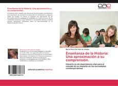 Copertina di Enseñanza de la Historia: Una aproximación a su comprensión.