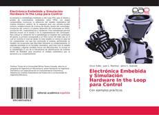 Buchcover von Electrónica Embebida y Simulación Hardware In the Loop para Control