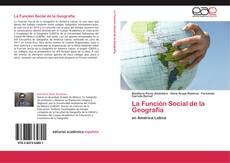 Portada del libro de La Función Social de la Geografía