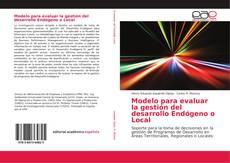 Capa do livro de Modelo para evaluar la gestión del desarrollo Endógeno o Local