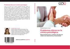 Couverture de Problemas éticos en la clínica psicológica
