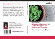 Bookcover of Métodos utilizados en el control biológico de patógenos fungosos