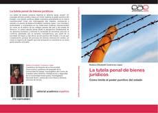 Обложка La tutela penal de bienes jurídicos