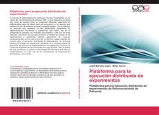Plataforma para la ejecución distribuida de experimentos的封面