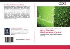 Обложка De la Planta al Medicamento. Parte I