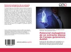 Обложка Potencial mutagénico de un extracto oleoso de Carapa guianensis Aublet