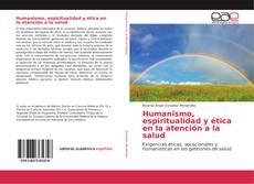 Portada del libro de Humanismo, espiritualidad y ética en la atención a la salud