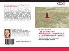 Portada del libro de Los Sistemas de Información Geográfica y la Leishmaniasis Cutánea