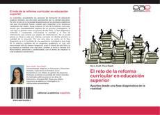 Bookcover of El reto de la reforma curricular en educación superior