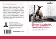 Sistemas de producción de ovinos y caprinos en la República Dominicana的封面