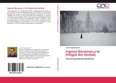 Bookcover of Ingmar Bergman y la trilogía del sentido