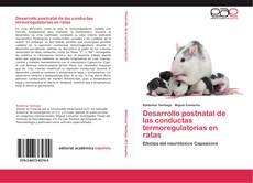 Copertina di Desarrollo postnatal de las conductas termoregulatorias en ratas