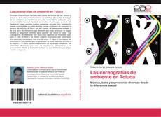 Couverture de Las coreografías de ambiente en Toluca