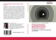 Bookcover of Comportamiento   post-rotura de los   macizos rocosos