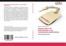 Portada del libro de El derecho a la información y su vinculación publicitaria