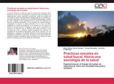 Portada del libro de Prácticas sociales en salud bucal. Hacia una sociología de la salud