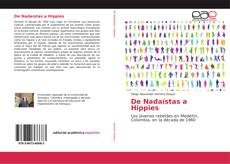 Bookcover of De Nadaístas a Hippies