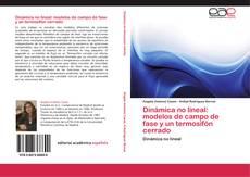 Bookcover of Dinámica no lineal: modelos de campo de fase y un termosifón cerrado